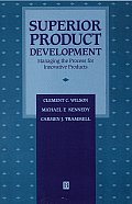 Superior Product Development: Managing the Process for Innovative Products