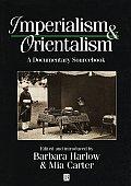 Imperialism & Orientalism A Documentary Sourcebook