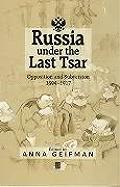 Russia Under the Last Tsar C