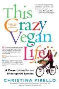 This Crazy Vegan Life: A Prescription for an Endangered Species