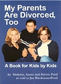 My Parents Are Divorced Too