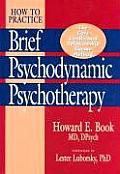 How to Practice Brief Psychodynamic Psychotherapy The Core Conflictual Relationship Theme Mode