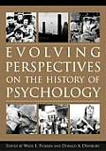 Evolving Perspectives on the History of Psychology