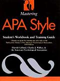 Mastering APA Style Students Workbook & Training Guide