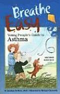 Breathe Easy, Young People's Guide to Asthma