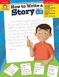 How To Write A Story Grades 4 6