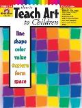 How to Teach Art to Children: Grades 1-6 Cover