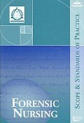 Forensic Nursing: Scope & Standards of Practice