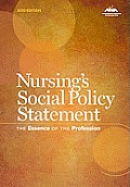 Nursing's Social Policy Statement (3RD 10 Edition)