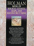 Holman Book of Biblical Charts, Maps, and Reconstructions (93 Edition)