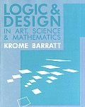 Logic & Design in Art, Science, and Mathematics