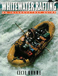 Whitewater Rafting An Introductory Guide