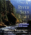 River Seen Right A Fly Fishermans North Umpqua