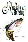 Reasonable Art of Fly Fishing