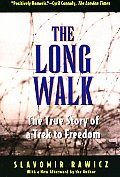 The Long Walk: The True Story of a Trek to Freedom Cover