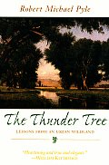 Thunder Tree Lessons From An Urban Wildl