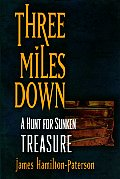 Three Miles Down A Hunt For Sunken Treas