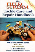 Field & Stream Tackle Care & Repair Handbook