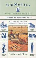 Farm Machinery Practical Hints for Handy Men