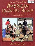 The Kids' Book of the American Quarter Horse (American Quarter Horse Association Books)