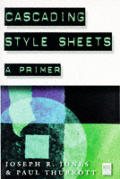 Cascading Style Sheets: A Primer