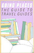 Going Places: The Guide to Travel Guides