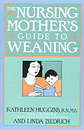 Nursing Mothers Guide To Weaning