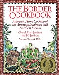 Border Cookbook Authentic Home Cooking Of Th
