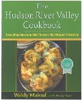Hudson River Valley Cookbook A Leading American Chef Savors the Regions Bounty