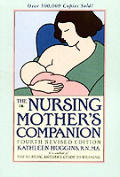 Nursing Mothers Companion 4TH Edition