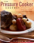 Pressure Cooker Gourmet 225 Recipes For