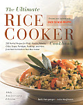 Ultimate Rice Cooker Cookbook 250 No Fail Recipes for Pilafs Risottos Polenta Chilis Soups Porridges Puddings & More from Start to Finis