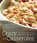 Crazy for Casseroles: 275 All-American Hot-Dish Classics Cover
