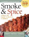 Smoke and Spice:Cooking with Smoke, the Real Way to Barbecue (Revised Edition) Cover