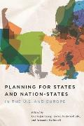 Planning for States and Nation-States in the U.S. and Europe