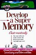 Develop a Super Memory......
