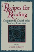 Recipes for Reading: Community Cookbooks, Stories, Histories