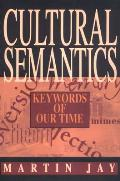 Cultural Semantics -Cp (Critical Perspectives on Modern Culture) Cover