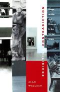Exhibiting Contradiction : Essays on the Art Museum in the United States (98 Edition) Cover