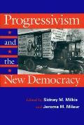 Progressivism & The New Democracy