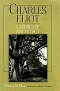 Charles Eliot, Landscape Architect