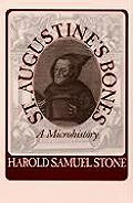 St. Augustine's Bones: A Microhistory (Studies in Print Culture and the History of the Book)