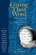 Giving Their Word: Conversations with Contemporary Poets