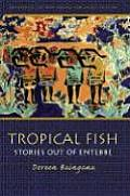 Tropical Fish Stories Out Of Entebbe