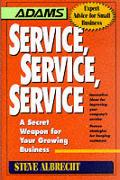 Service Service Service A Secret Weapon
