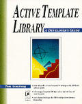 Active Template Library A Developers 1st Edition
