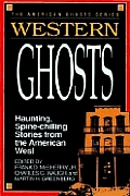 Western Ghosts Haunting Spine Chilling
