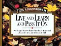 Live & Learn & Pass It On People Ages