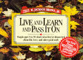 Live & Learn & Pass It One