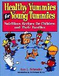 Healthy Yummies For Young Tummies